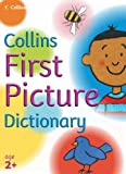 Collins First Picture Dictionary. Nick Sharratt and Irene Yates (Collins Primary Dictionaries) (0007203454) by Sharratt, Nick