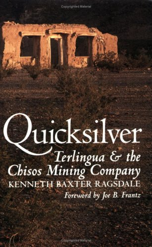 Image for Quicksilver: Terlingua and the Chisos Mining Company