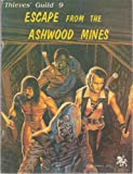 img - for Thieves' Guild 9: Escape From the Ashwood Mines book / textbook / text book