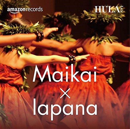 ��Amazon.co.jp�����HULA Le'a  Maikai☓Iapana
