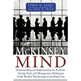 McKinsey Mind ~ Ethan M. Rasiel