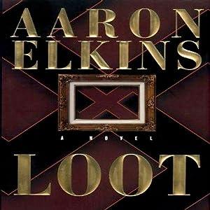 Loot | [Aaron Elkins]