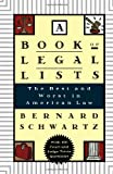 A Book of Legal Lists: The Best and Worst in American Law, with 150 Court and Judge Trivia Questions