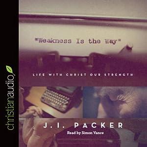 Weakness Is the Way Audiobook