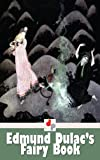 Image of Edmund Dulac's Fairy Book (Illustrated)