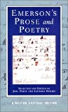 By Ralph Waldo Emerson Emersons Prose and Poetry (Norton Critical Editions) (1st)