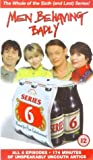 Men Behaving Badly: Series 6 [VHS]