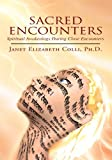img - for Sacred Encounters:Spiritual Awakenings During Close Encounters book / textbook / text book