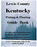 img - for Lewis County Kentucky Fishing & Floating Guide Book (Kentucky Fishing & Floating Guide Books) book / textbook / text book