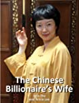 The Chinese Billionaire's Wife