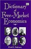 Dictionary of Free-Market Economics