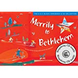 Merrily to Bethlehem: 44 Christmas Songs and Carols for Children (Songbooks)by David Gadsby