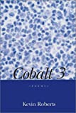 Cobalt 3 (0921870736) by Roberts, Kevin