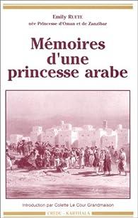 Mémoires d\'une princesse arabe par Emily Ruete