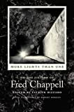 More Lights Than One: On the Fiction of Fred Chappell (Southern Literary Studies)