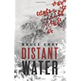 Distant Water ~ Bruce Gray