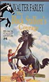 The Black Stallion's Courage - Black Stallion Adventure 8 (0340229861) by Walter Farley