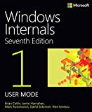 img - for Windows Internals, Book 1: User Mode (7th Edition) book / textbook / text book