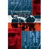 O Espírito Militar (Coleção Antropologia social)