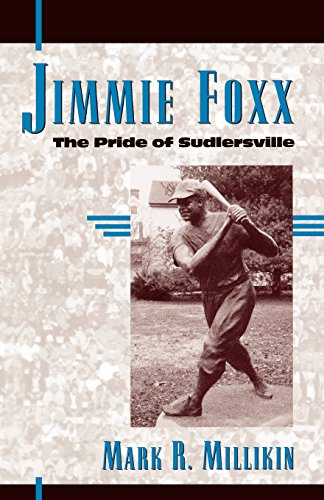 Jimmie Foxx: The Pride of Sudlersville (American Sports History Series)