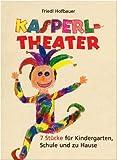 Image de Kasperltheater: 7 Stücke für Kindergarten, Schule und zu Hause