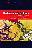 Stanley Sk Kwan The Dragon and the Crown: Hong Kong Memoirs (Royal Asiatic Society Hong Kong Studies Series)