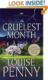The Cruelest Month: A Chief Inspector Gamache Novel