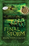 img - for The Final Storm: The Door Within Trilogy - Book Three book / textbook / text book