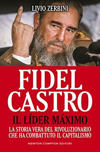 fidel-castro-il-lider-maximo-enewton-saggistica-italian-edition