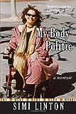 My Body Politic: A Memoir