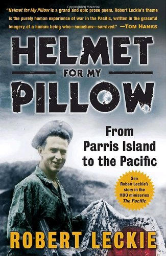 Helmet for My Pillow: From Parris Island to the Pacific--a Young Marine