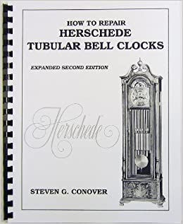 how to repair herschede tubular bell clocks steven g conover 9780962476679 books. Black Bedroom Furniture Sets. Home Design Ideas