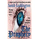 The Prophecyby Sarah Luddington