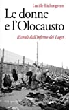 img - for Le donne e l'Olocausto: Ricordi dall'inferno dei Lager (Gli specchi) (Italian Edition) book / textbook / text book