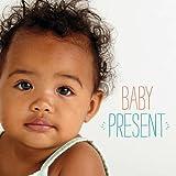 Baby Present