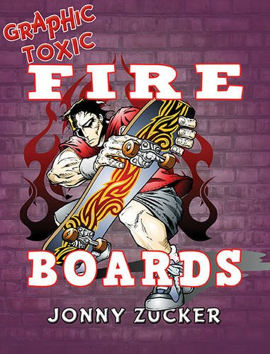 Fire Board (Graphic Toxics)
