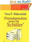 Fremdsprachen lernen für Schüler: Mit der Birkenbihl-Methode