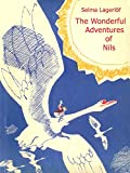 Image of The Wonderful Adventures of Nils (Illustrated)