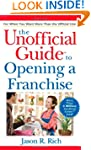 The Unofficial Guide to Opening a Fra...