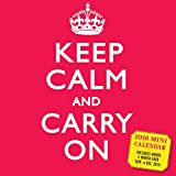 Workman Publishing Keep Calm and Carry on Mini Wall Calendar 2016