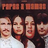 Mamas & the Papas Papas and Mamas