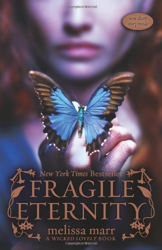 Cover of Fragile Eternity (Wicked Lovely, Book 3)