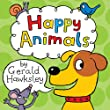 Happy Animals: A First Rhyming Picture Book About Animals for Kids