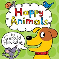 Happy Animals: A First Rhyming Picture Book About Animals For Children by Gerald Hawksley ebook deal