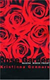img - for The Rose Garden: Reading Marcel Proust (Fiction) book / textbook / text book