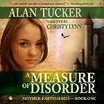 A Measure of Disorder | Alan Tucker