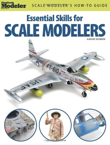 essential-skills-for-scale-modelers-finescale-modeler-books