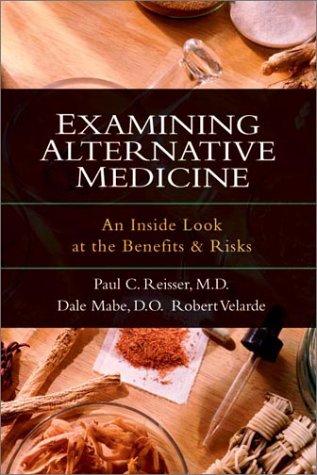 Examining Alternative Medicine: An Inside Look At The Benefits & Risks