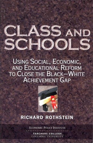 Class And Schools: Using Social, Economic, And...
