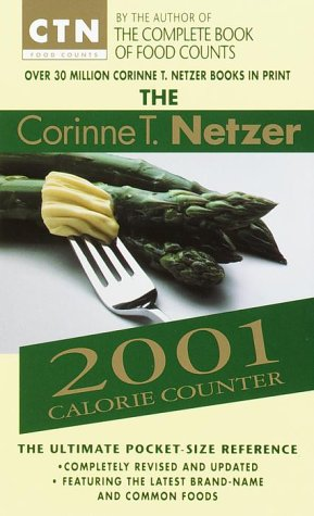 The Corinne T. Netzer 2001 Calorie Counter